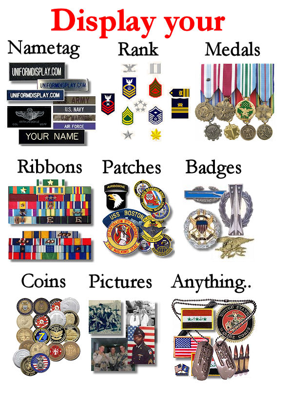 Display your Name, Rank, Medals, Ribbons, Patches, Badges, Challenge Coins, Pictures, Anything..